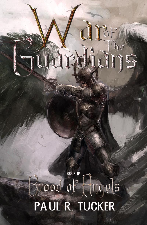 War of the Guardians by Paul R Tucker